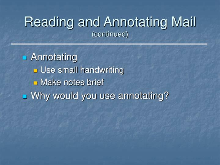 Reading and Annotating Mail