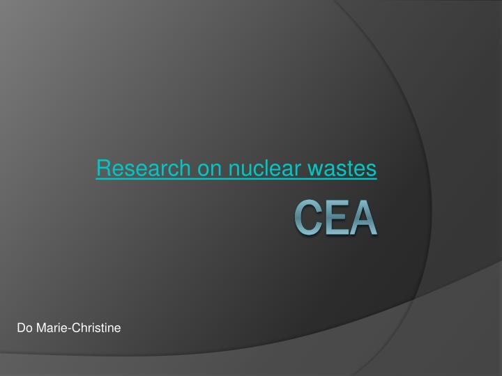 research on nuclear wastes n.