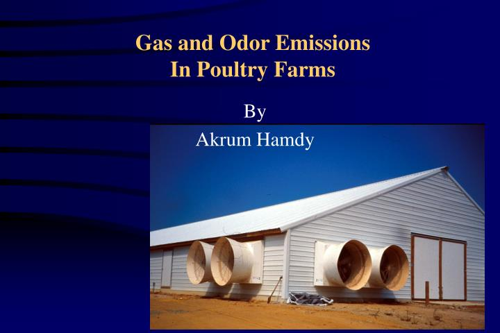 PPT - Gas and Odor Emissions In Poultry Farms PowerPoint