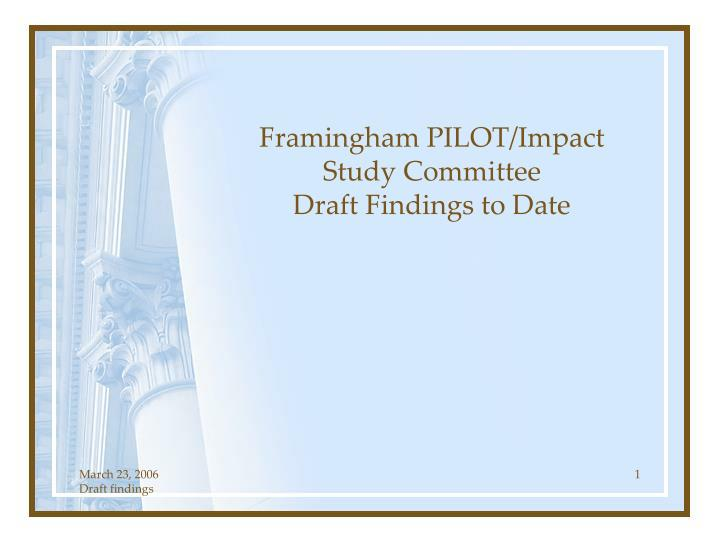 framingham pilot impact study committee draft findings to date