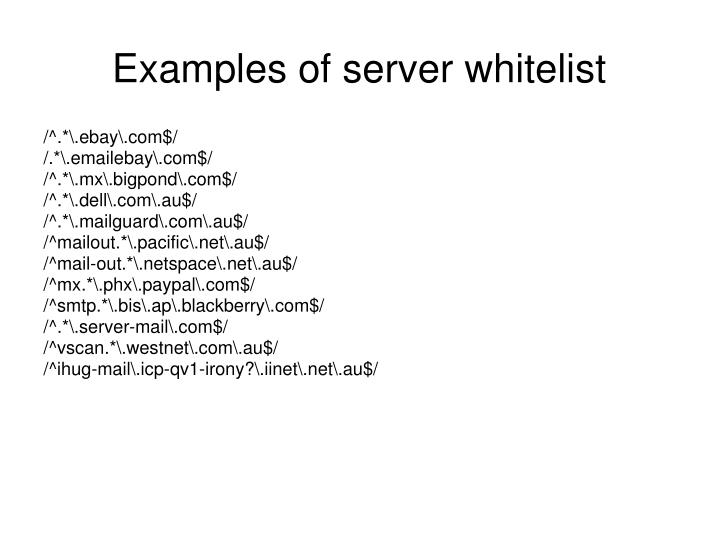 Examples of server whitelist