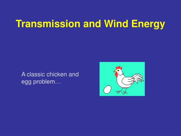 Transmission and Wind Energy