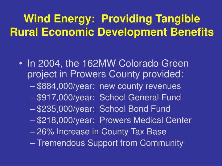 Wind energy providing tangible rural economic development benefits