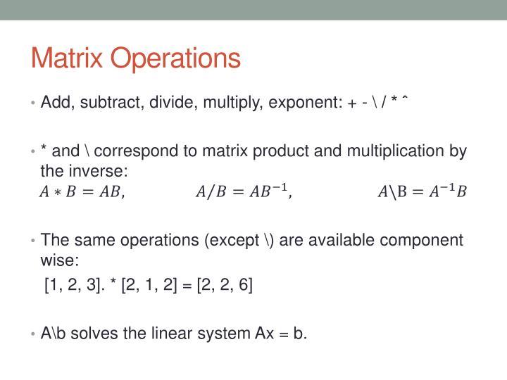 Matrix Operations