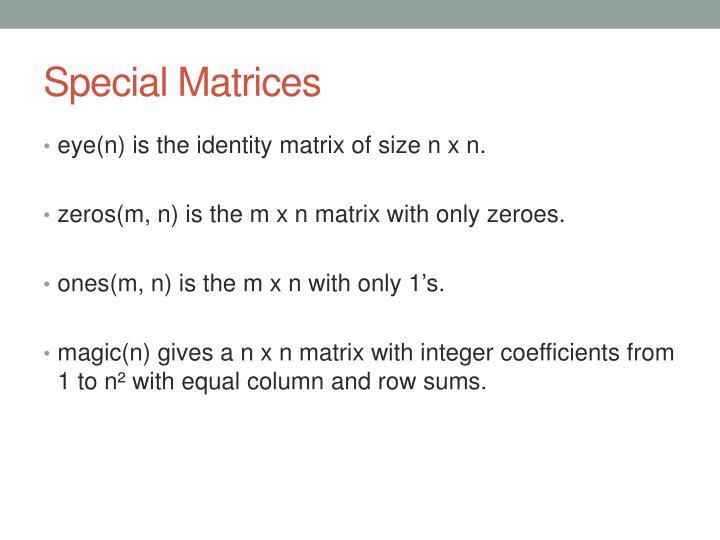 Special Matrices