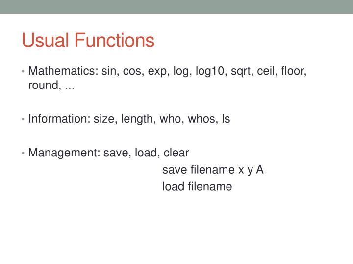 Usual Functions