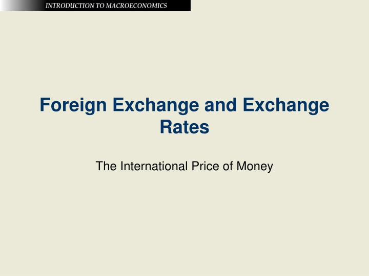 foreign exchange and exchange rates n.