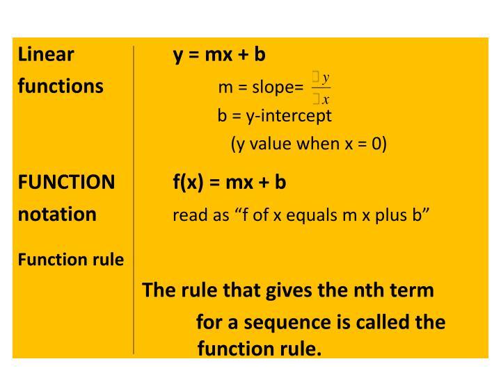 Linear  y = mx + b