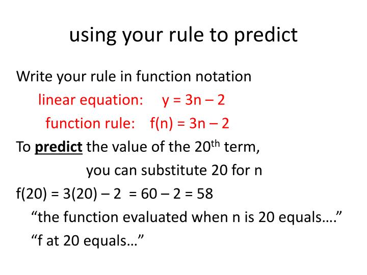using your rule to predict