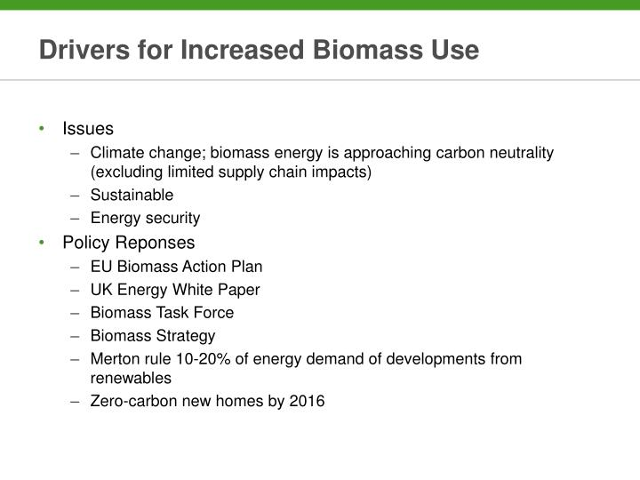 Drivers for Increased Biomass Use