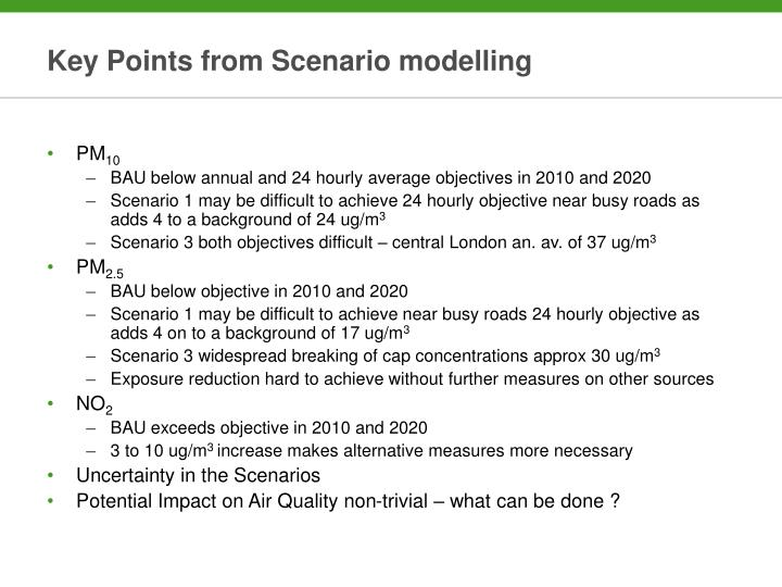 Key Points from Scenario modelling