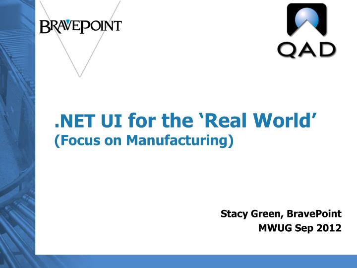 net ui for the real world focus on manufacturing