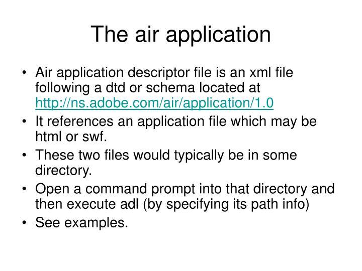 The air application