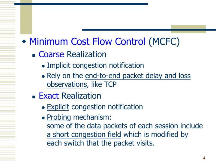 Minimum Cost Flow Control