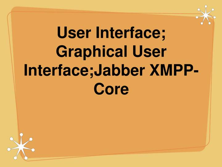 user interface graphical user interface jabber xmpp core n.