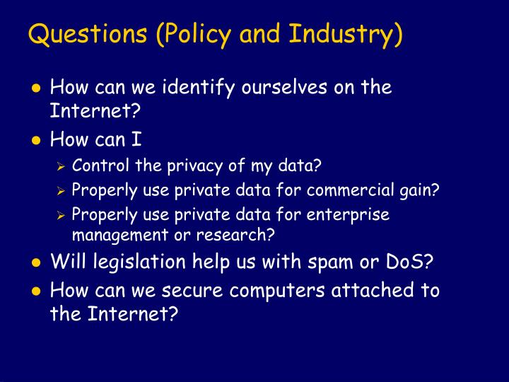 Questions (Policy and Industry)
