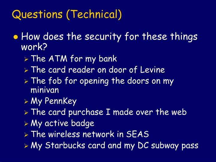 Questions (Technical)