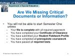 are we missing critical documents or information