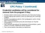 credential candidates will be considered for removal from the program if they