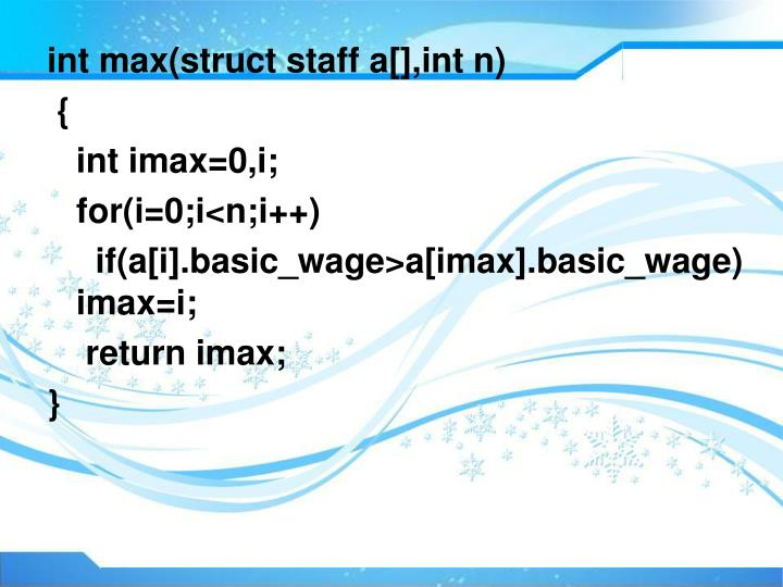 int max(struct staff a[],int n)