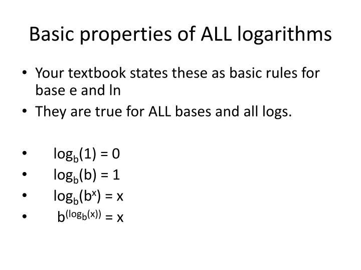 Basic properties of ALL logarithms