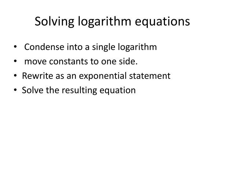 Solving logarithm equations