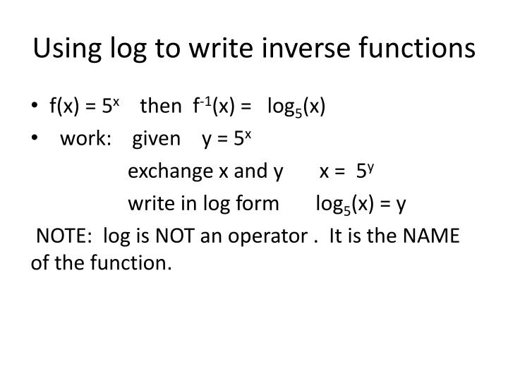 Using log to write inverse functions