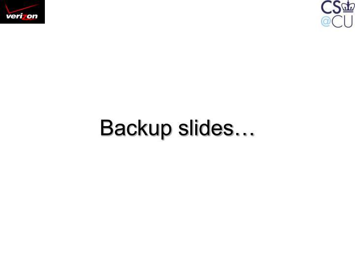Backup slides…