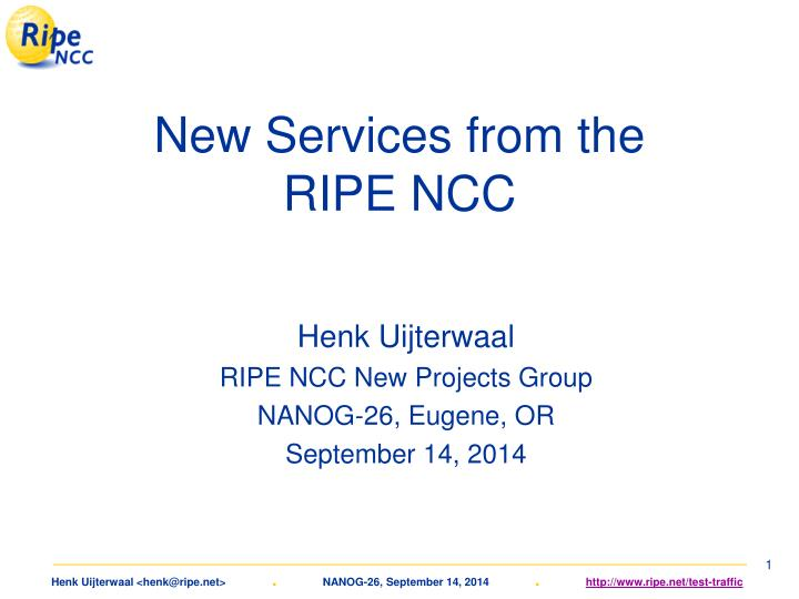 new services from the ripe ncc n.