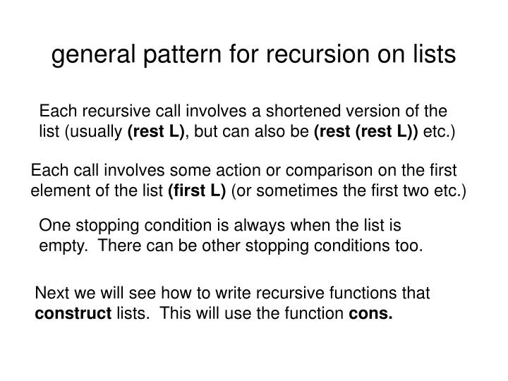 general pattern for recursion on lists