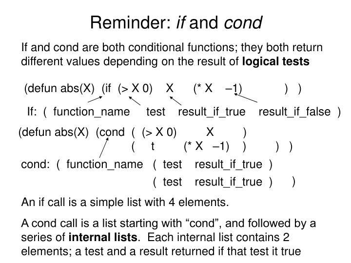 Reminder if and cond