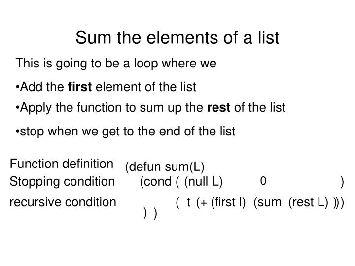 Sum the elements of a list