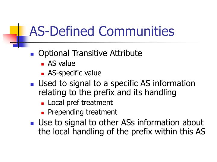 AS-Defined Communities