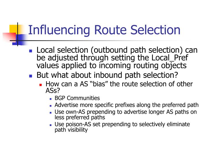 Influencing Route Selection