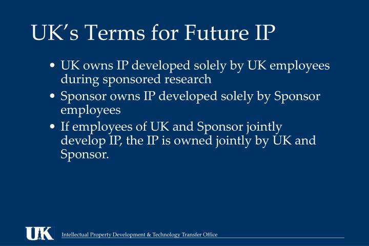 UK's Terms for Future IP