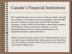canada s financial institutions