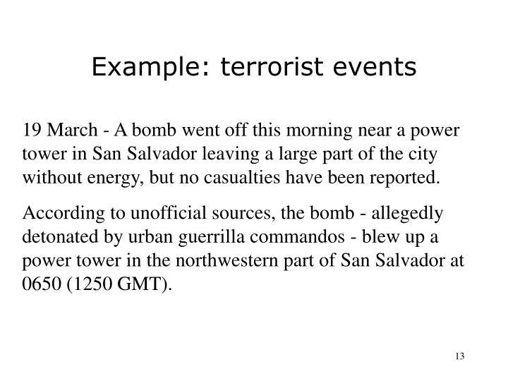 Example: terrorist events
