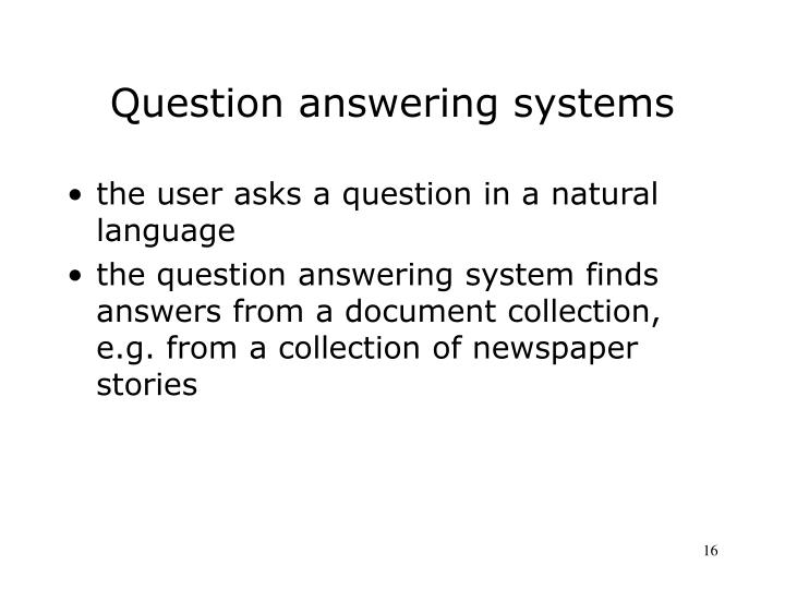 Question answering systems