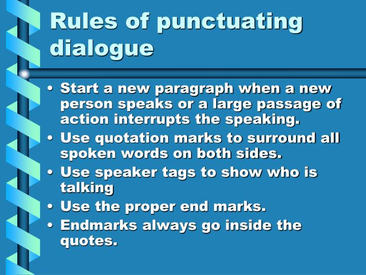 Rules of punctuating dialogue