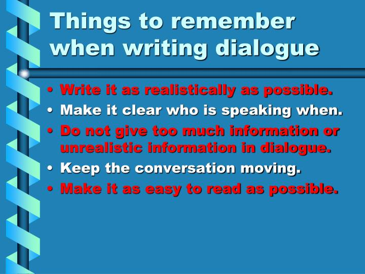 Things to remember when writing dialogue