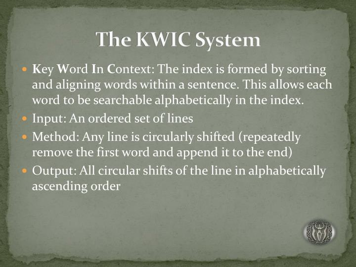 The KWIC System