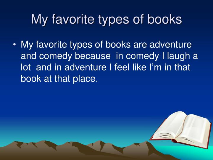 My favorite types of books