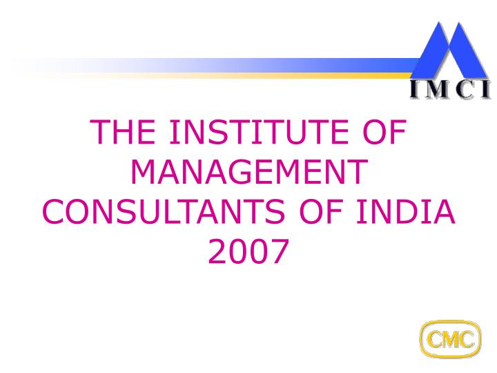 the institute of management consultants of india 2007 n.