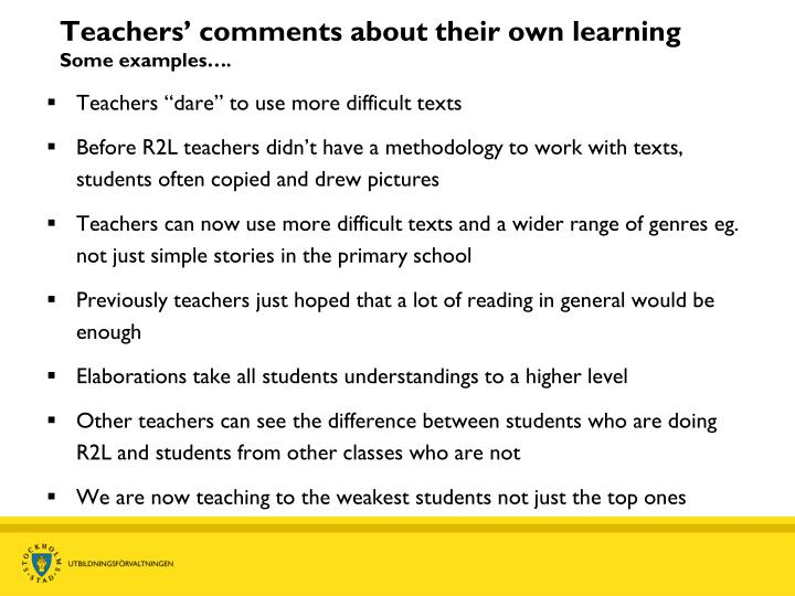 Teachers' comments about their own learning