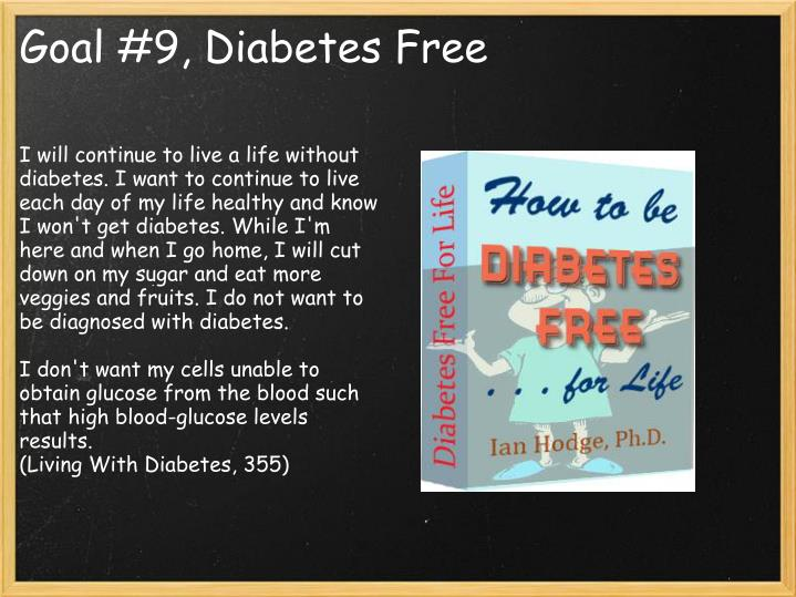 I will continue to live a life without diabetes. I want to continue to live each day of my life healthy and know I won't get diabetes. While I'm here and when I go home, I will cut down on my sugar and eat more veggies and fruits. I do not want to be diagnosed with diabetes.