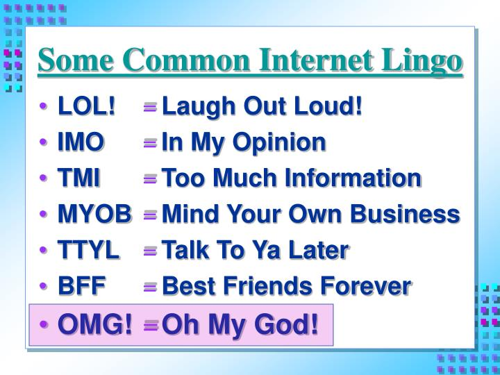 PPT - Some Common Internet Lingo PowerPoint Presentation - ID:4392505
