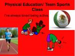 physical education team sports class