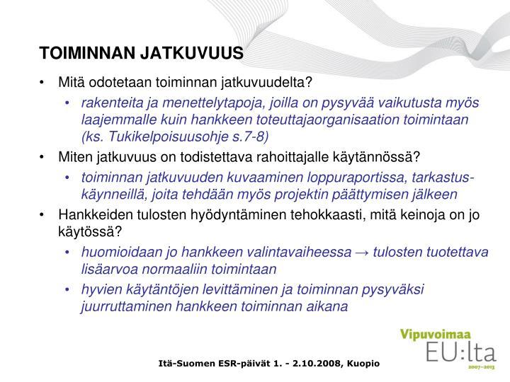 TOIMINNAN JATKUVUUS