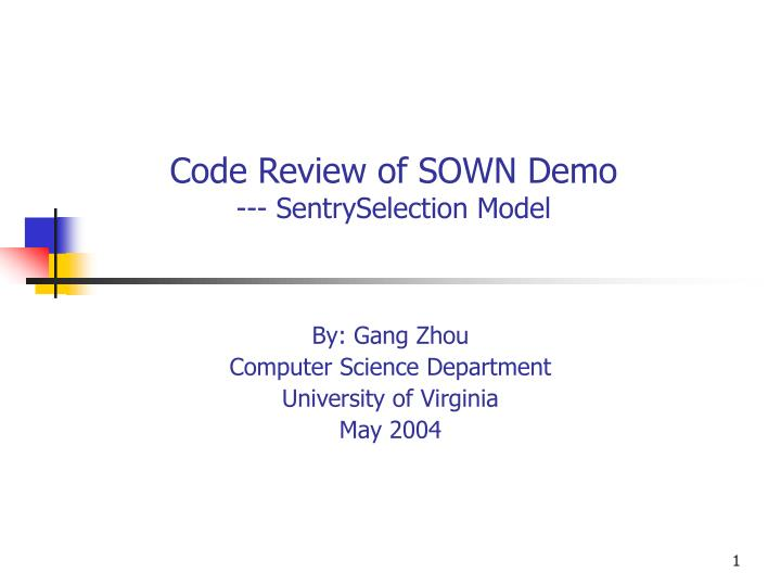 Code review of sown demo sentryselection model