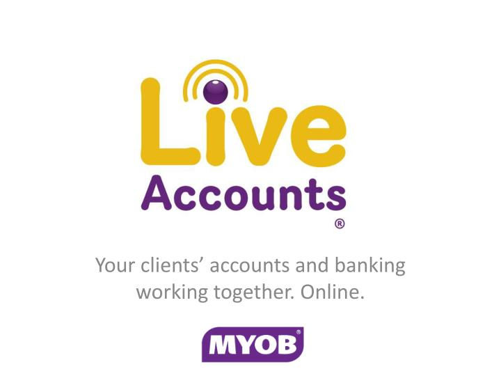 your clients accounts and banking working together online n.